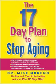 The 17 Day Plan to Stop Aging - Dr. Mike Moreno