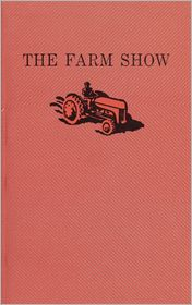 The The Farm Show - Ted Johns, Paul Thompson