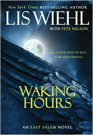 Waking Hours (East Salem Series #1) - Lis Wiehl