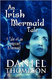 An Irish Mermaid Tale - Daniel Thompson