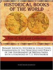 Primary Sources, Historical Collections - Henry Dundas Robertson, Foreword by T. S. Wentworth