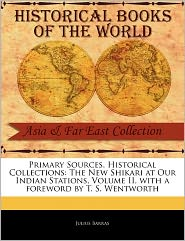Primary Sources, Historical Collections - Julius Barras, Foreword by T.S. Wentworth