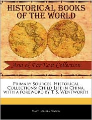 Primary Sources, Historical Collections - Mary Isabella Bryson, Foreword by T.S. Wentworth