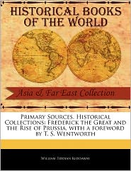 Primary Sources, Historical Collections - William Fiddian Reddaway, Foreword by T. S. Wentworth
