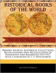 Primary Sources, Historical Collections - Julia Grant Kantakuzen, Foreword by T. S. Wentworth