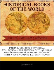 Primary Sources, Historical Collections - Alvarez Semedo, Foreword by T. S. Wentworth