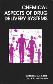 Chemical Aspects of Drug Delivery Systems - D R Karsa (Editor), Royal Society of Chemistry, R A Stephenson (Editor)