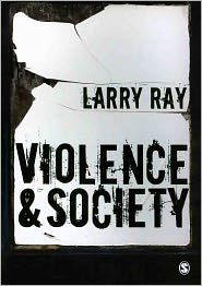 Violence and Society - Larry Ray