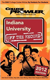 Indiana University 2012: Off the Record