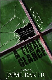 A Final Glance: Inspiration, Devastation, and the In-Between: Broken Windows Vol 3
