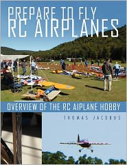 Prepare to Fly Rc Airplanes: Overview of the Rc Aiplane Hobby