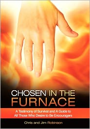 Chosen In The Furnace - Chris Robinson, Jim Robinson