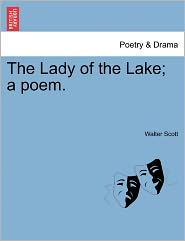 The Lady Of The Lake; A Poem. - Walter Scott
