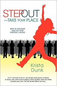 Step Out And Take Your Place - Krista Dunk
