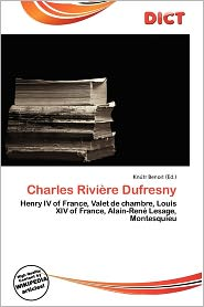 Charles Rivi Re Dufresny - Kn Tr Benoit (Editor)