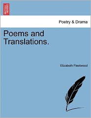 Poems And Translations. - Elizabeth Fleetwood