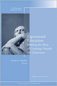 Experiential Education: Making the Most of Learning Outside the Classroom - Qualters (Editor)