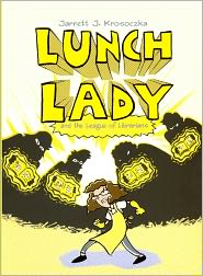 Lunch Lady And The League Of Librarians (Turtleback School & Library Binding Edition) - Jarrett J. Krosoczka