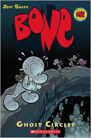 Bone #7: Ghost Circles (Turtleback School & Library Binding Edition) - Jeff Smith, Steve Hamaker (Illustrator)