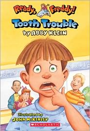 Tooth Trouble (Turtleback School & Library Binding Edition) - Abby Klein, John McKinley (Illustrator)