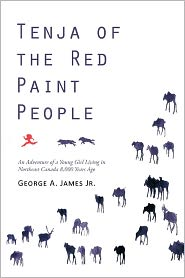 Tenja Of The Red Paint People - George A. James Jr