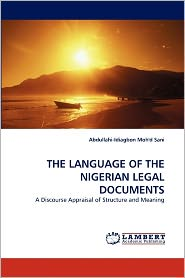 The Language Of The Nigerian Legal Documents - Abdullahi-Idiagbon Moh'D Sani