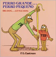 Perro grande. Perro pequeñoo / Big Dog. Little Dog (Turtleback School & Library Binding Edition) - P.D. Eastman, Ines Alvarez (Translator), Pilar De Cuenca (Translator)