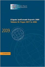 Dispute Settlement Reports 2009, Volume 9, Pages 3817-4282 - World Trade Organization