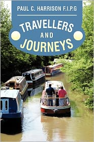 Travellers and Journeys - Paul C. Harrison F. I. P. G.
