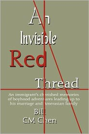 An Invisible Red Thread - Bill Cm Chen