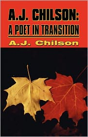A.J. Chilson: A Poet in Transition