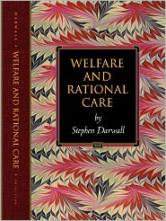 Welfare and Rational Care - Stephen Darwall