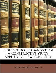 High School Organization - Frank Washington Ballou