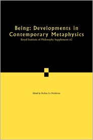 Being: Developments in Contemporary Metaphysics, Volume 62 - Robin Le Poidevin (Editor)