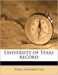 University of Texas record Volume 3 no 3 - Created by University of Texas