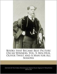 Books That Became Best Picture Oscar Winners, Vol. 5: Ben-Hur, Oliver Twist and a Man for All Seasons - Victoria Hockfield