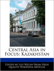 Central Asia In Focus - Lily Welsh