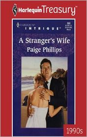 A Stranger's Wife - Paige Phillips