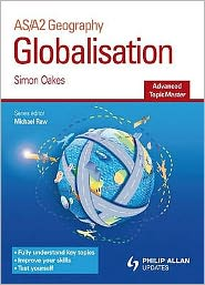 Globalisation - Simon Oakes, Michael Raw, M. Witherick