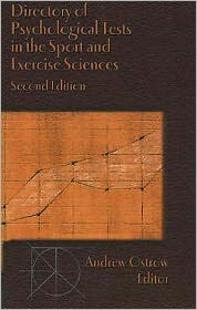 Directory of Psychological Tests in the Sport and Exercise Sciences - Ostrow