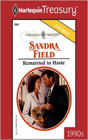 Remarried in Haste - Sandra Field