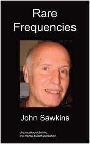 Rare Frequencies - John Sawkins