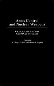 Arms Control And Nuclear Weapons