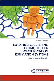 Location-Clustering Techniques For Wlan Location Estimation Systems