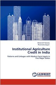 Institutional Agriculture Credit In India - Devonath Narzary, Phanindra Goyari