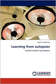 Learning From Autopsies