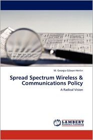 Spread Spectrum Wireless & Communications Policy