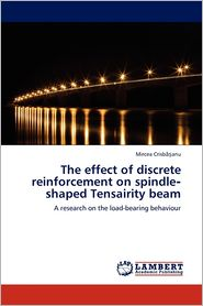 The Effect Of Discrete Reinforcement On Spindle Shaped Tensairity Beam