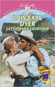 Cattleman's Courtship - Lois Faye Dyer