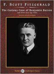 The Curious Case of Benjamin Button: And Other Jazz Age Tales - F. Scott Fitzgerald, Narrated by Grover Gardner